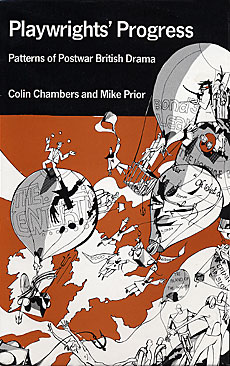 Playwrights' Progress by Colin Chambers and Mike Prior published by Amber Lane Press