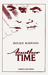 Another Time by Ronald Harwood published by Amber Lane Press