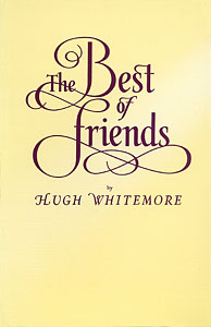 The Best of Friends by Hugh Whitemore publisher Amber Lane Press