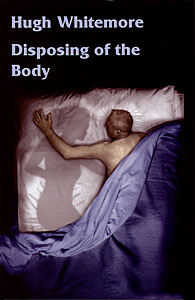 Disposing of the Body by Hugh Whitemore published by Amber Lane Press
