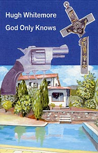 God Only Knows by Hugh Whitemore publisher Amber Lane Press
