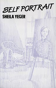 Self Portrait by Sheila Yeger published by Amber Lane Press