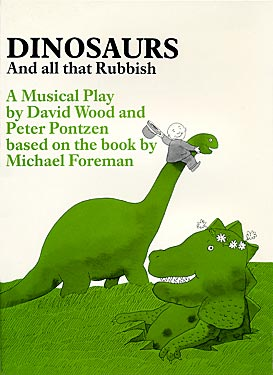 Dinosaurs And all that Rubbish by David Wood and Peter Pontzen, Publisher Amber Lane Press
