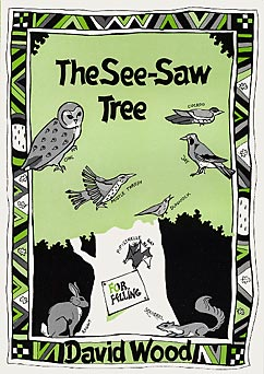 The See-Saw Tree by David Wood published by Amber Lane Press