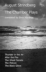 The Chamber Plays by August Strindberg translated by Eivor Martinus publisher Amber Lane Press